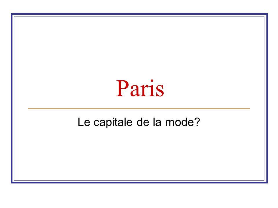 Paris Le capitale de la mode