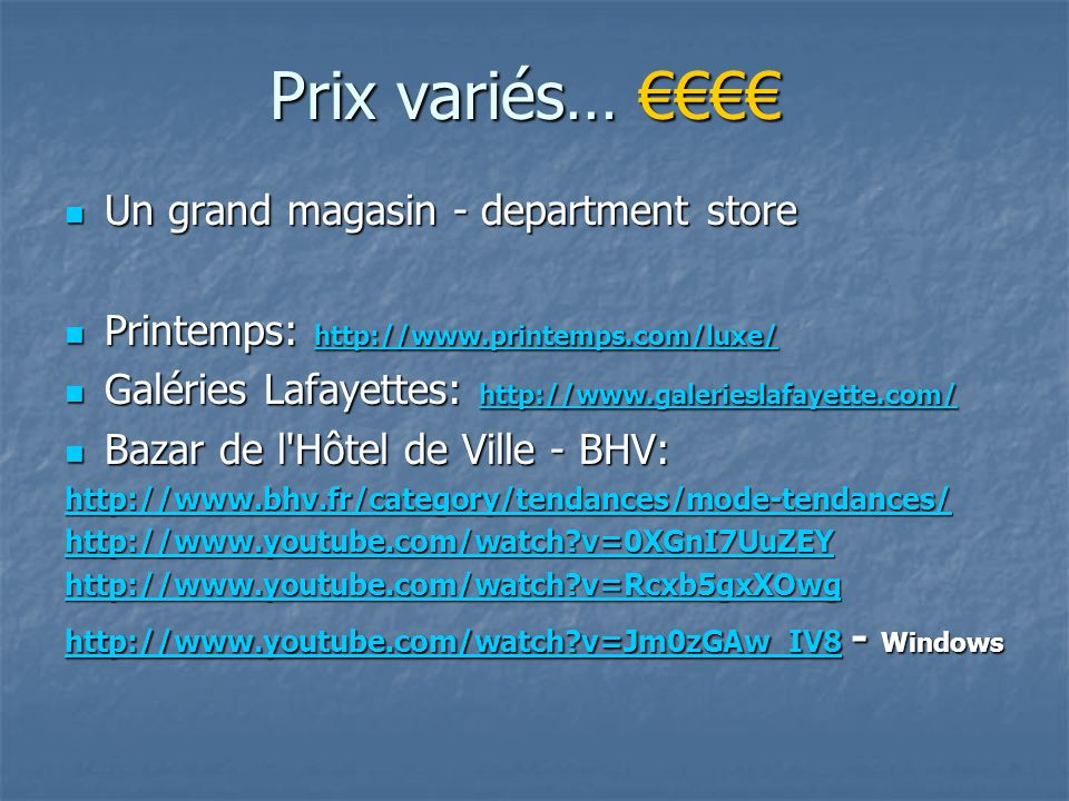 Prix variés… €€€€ Un grand magasin - department store