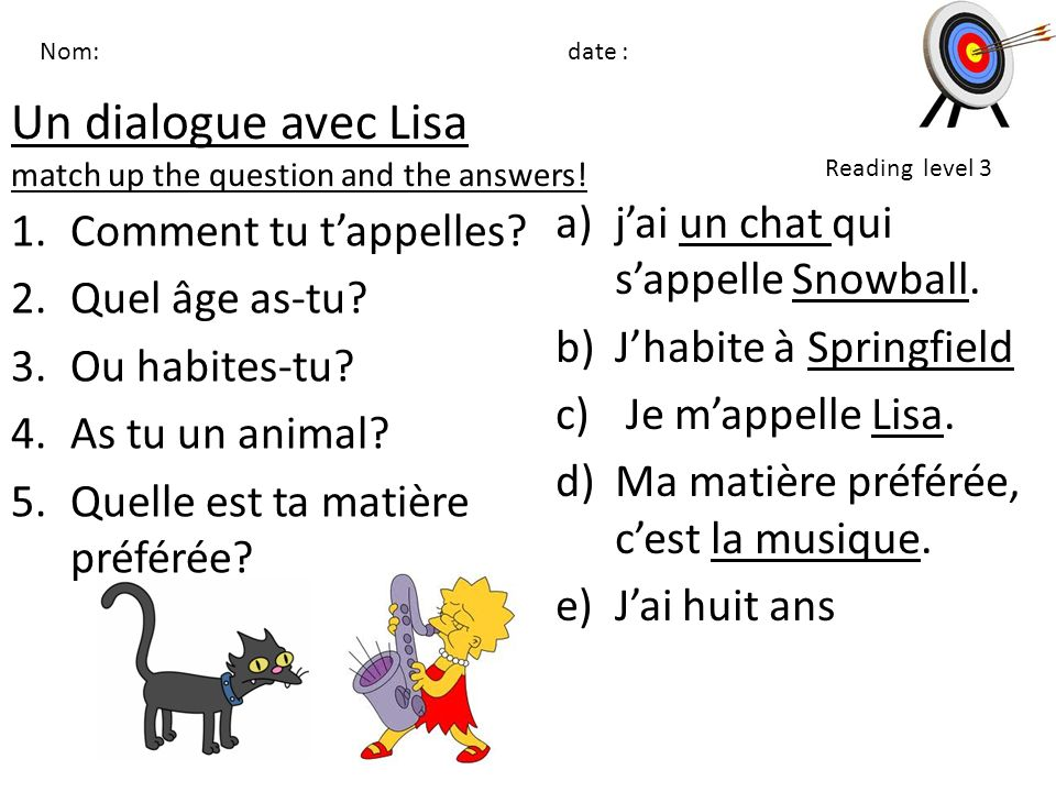 Un dialogue avec Lisa match up the question and the answers!
