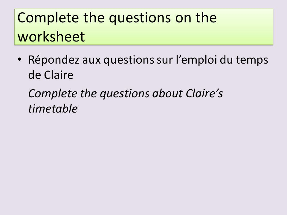 Complete the questions on the worksheet