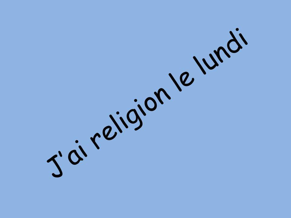 J'ai religion le lundi