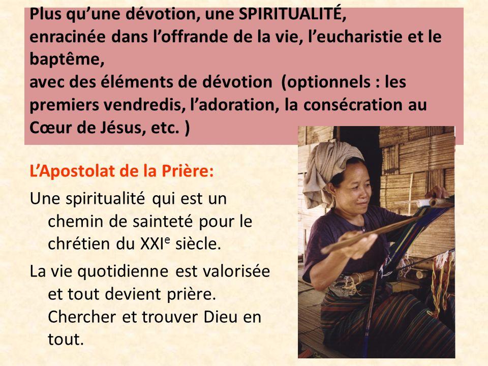 Plus qu'une dévotion, une SPIRITUALITÉ, enracinée dans l'offrande de la vie, l'eucharistie et le baptême, avec des éléments de dévotion (optionnels : les premiers vendredis, l'adoration, la consécration au Cœur de Jésus, etc. )