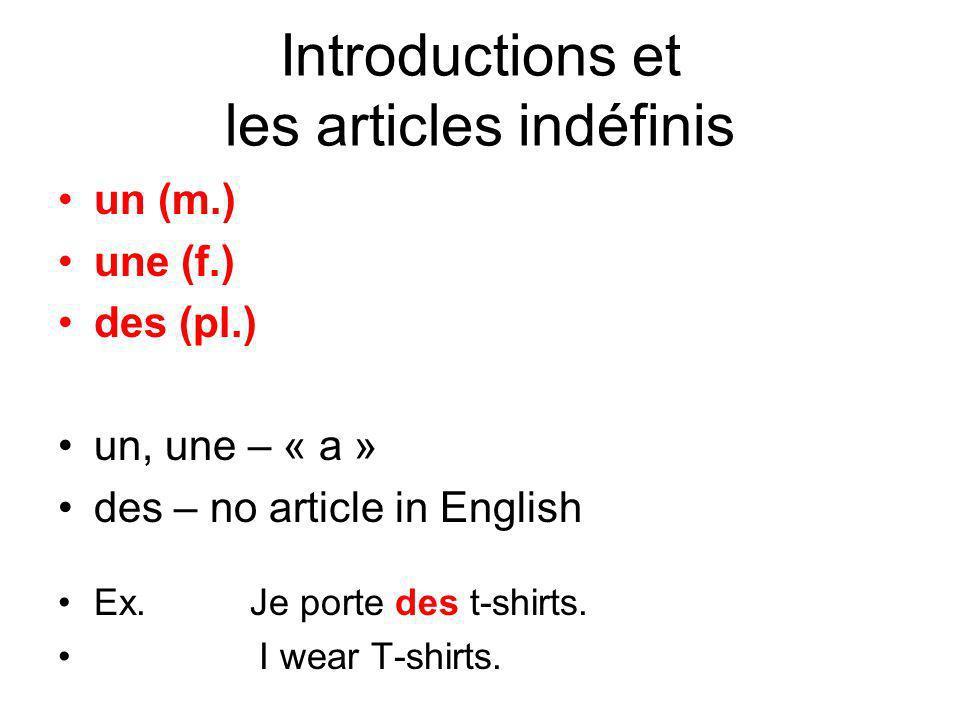 Introductions et les articles indéfinis