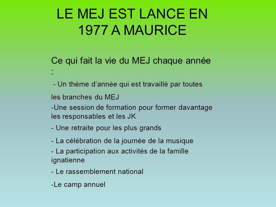LE MEJ EST LANCE EN 1977 A MAURICE