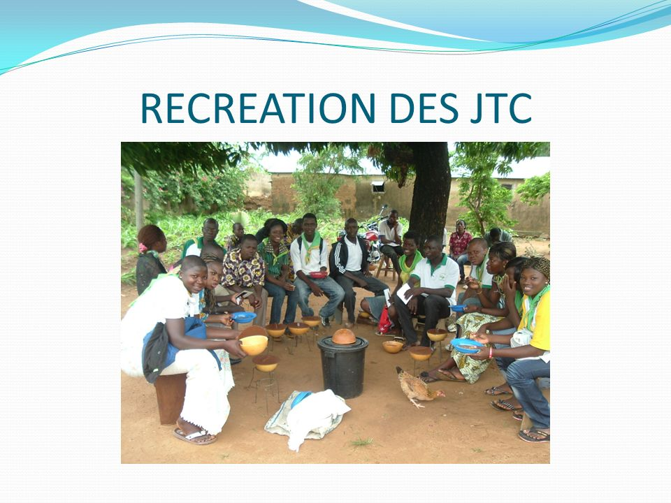 RECREATION DES JTC