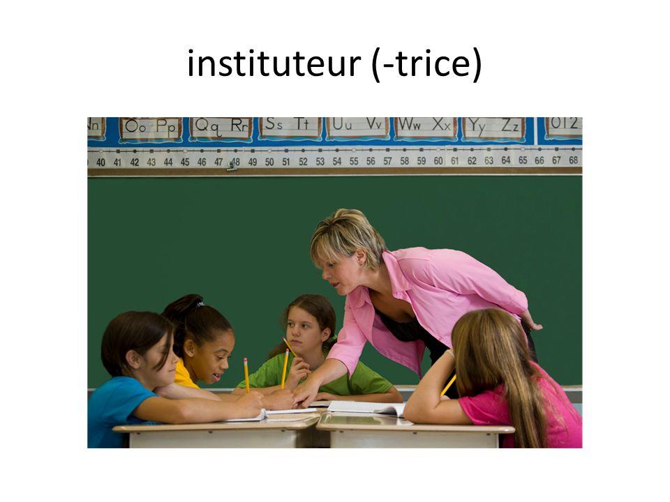 instituteur (-trice)