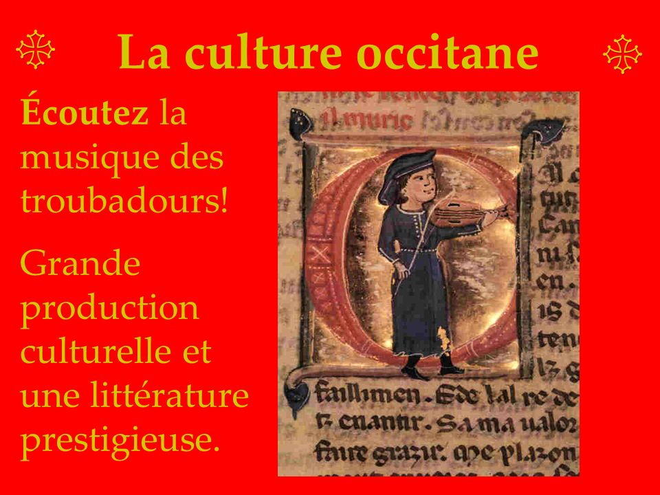 La culture occitane Écoutez la musique des troubadours!