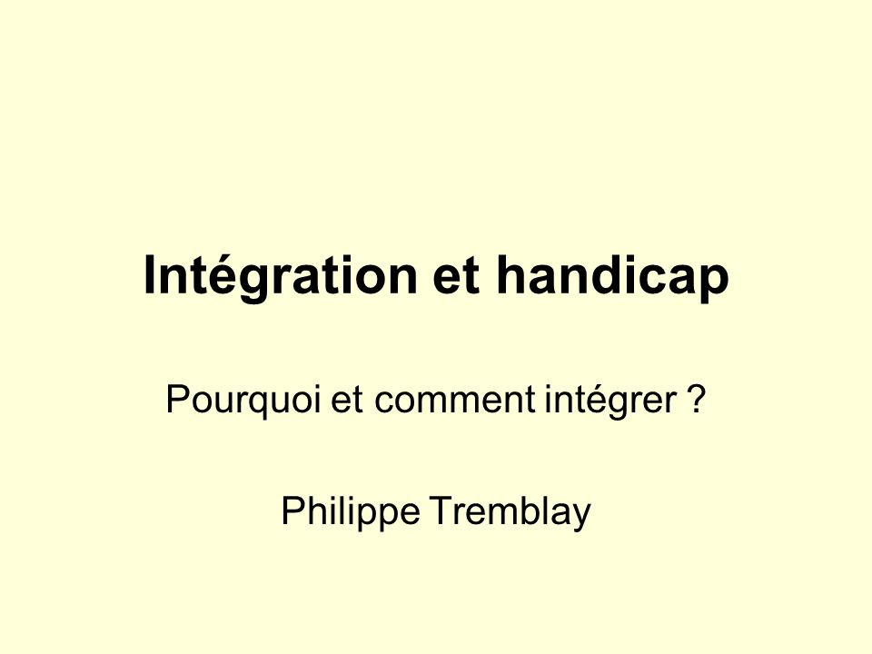 Intégration et handicap