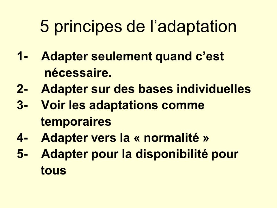 5 principes de l'adaptation