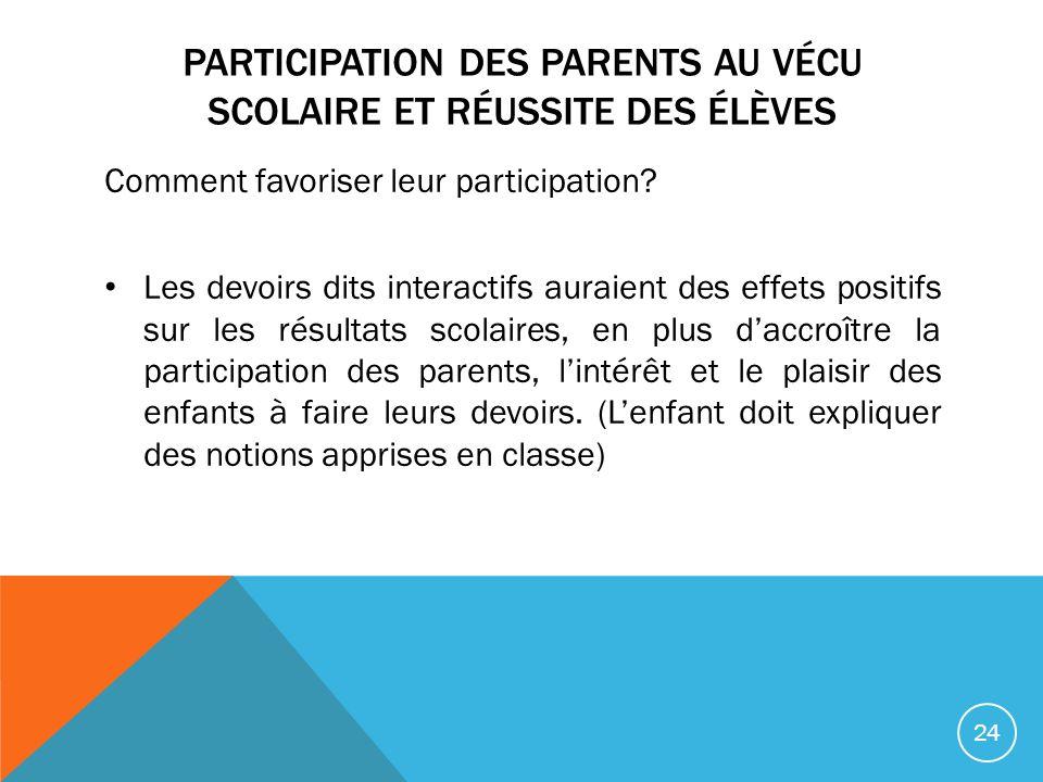 PARTICIPATION DES PARENTS AU VÉCU SCOLAIRE ET RÉUSSITE DES ÉLÈVES