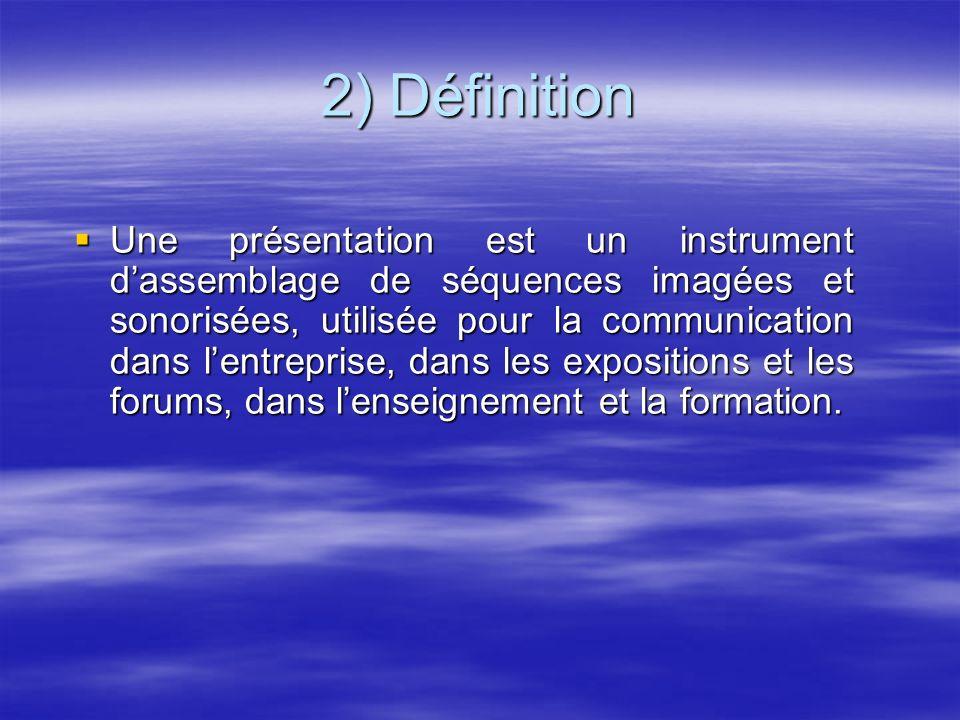 2) Définition