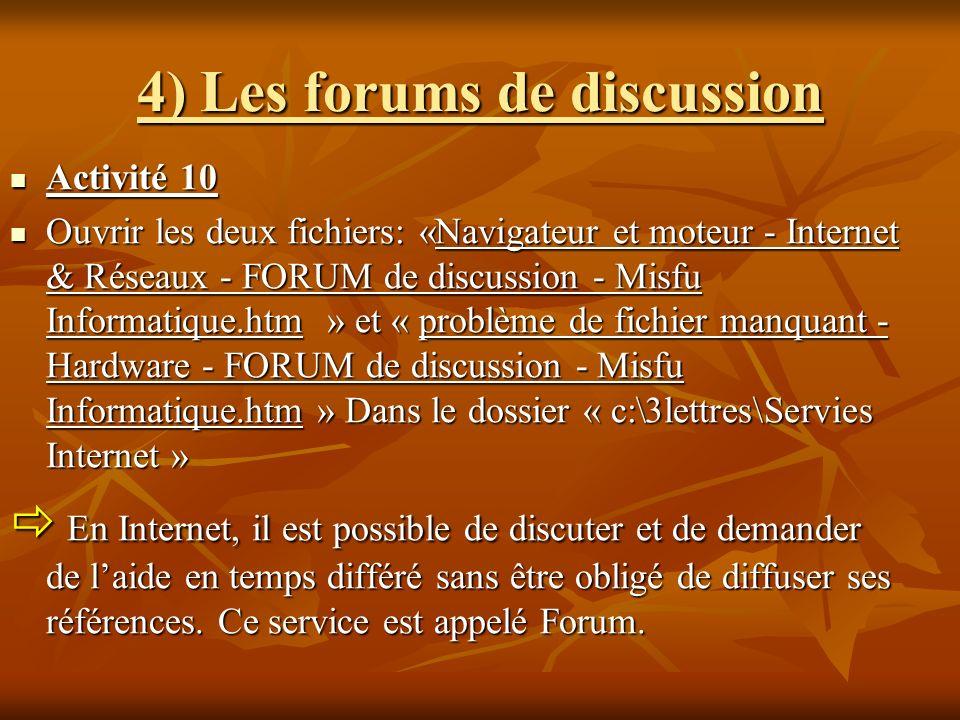 4) Les forums de discussion