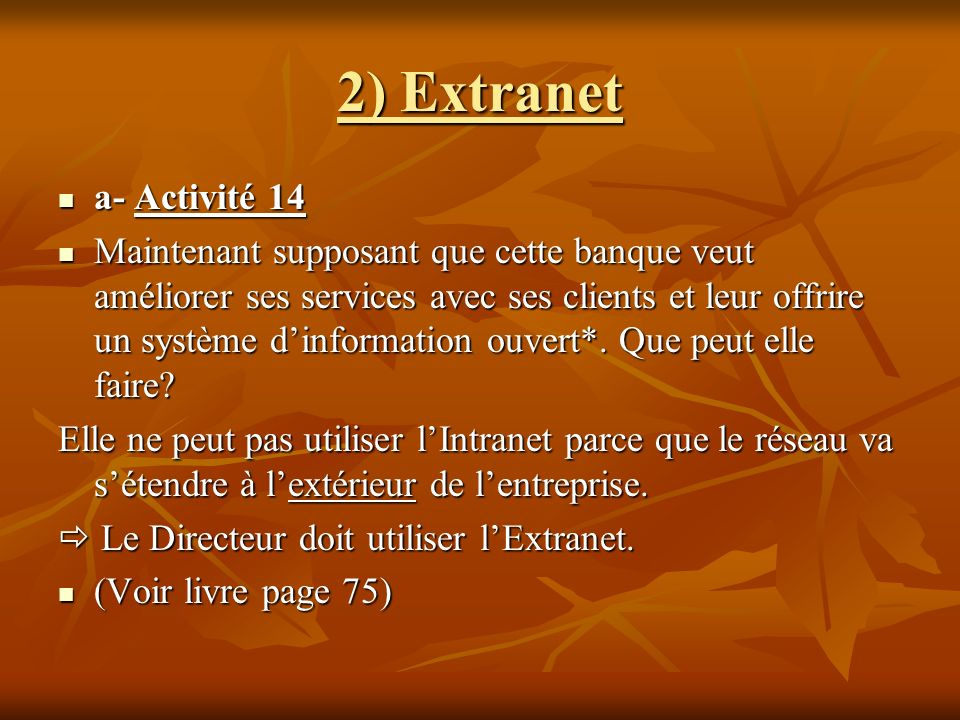 2) Extranet a- Activité 14.