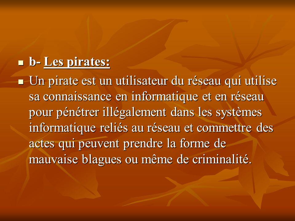 b- Les pirates: