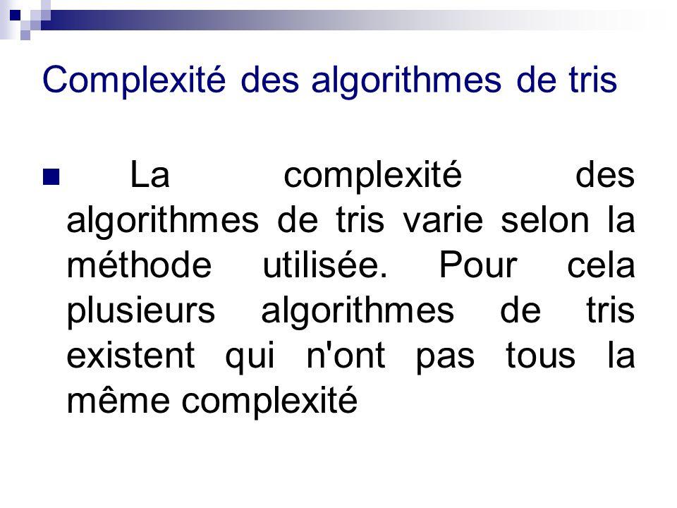 Complexité des algorithmes de tris