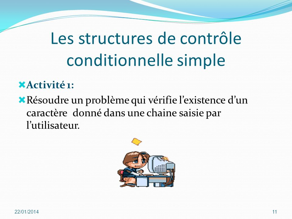 Les structures de contrôle conditionnelle simple