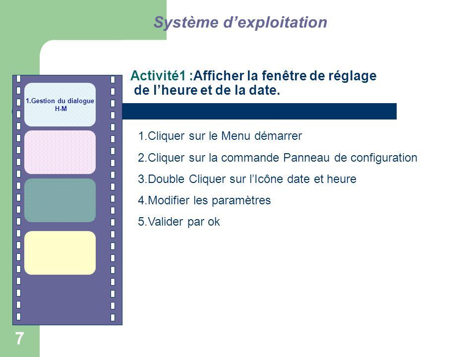 Activité1 :Afficher la fenêtre de réglage de l'heure et de la date.