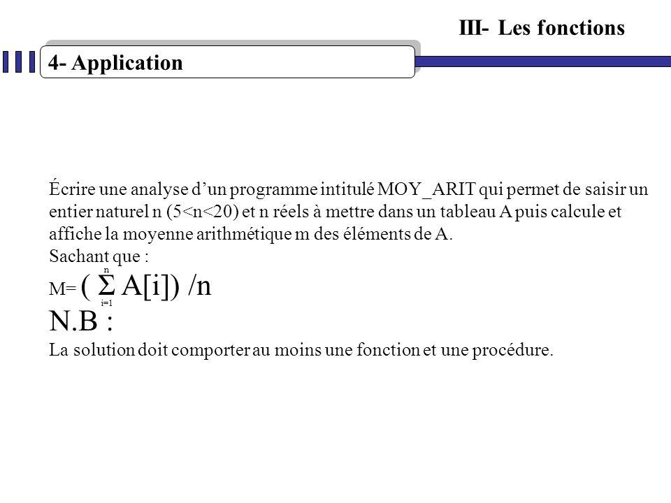 N.B : III- Les fonctions 4- Application