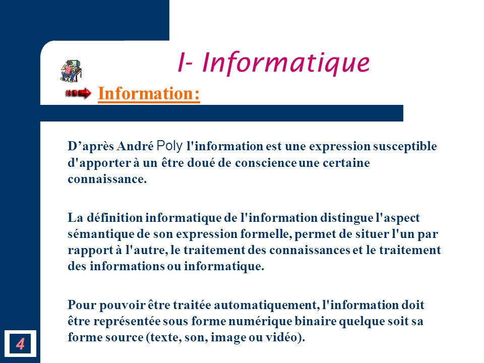 I- Informatique Information: