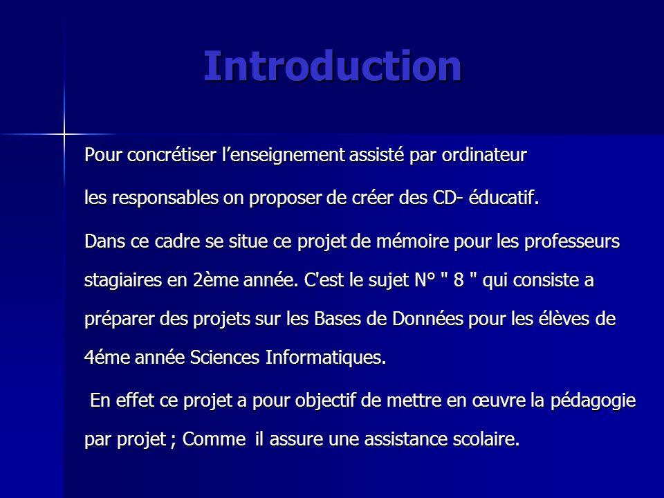 Introduction Pour concrétiser l'enseignement assisté par ordinateur