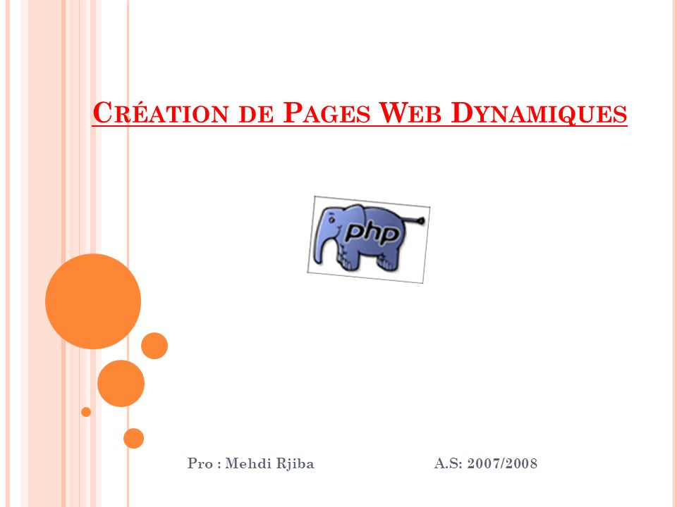 Création de Pages Web Dynamiques