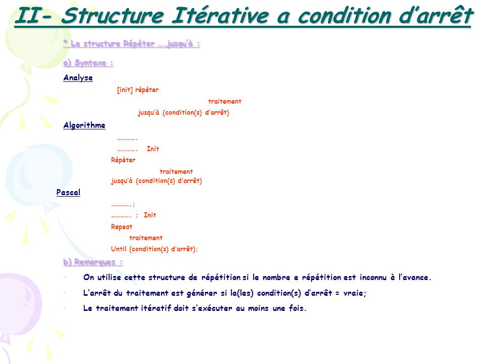 II- Structure Itérative a condition d'arrêt