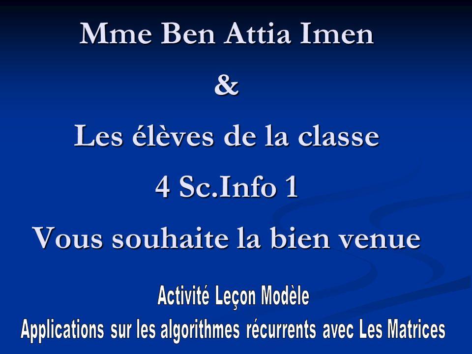 Applications sur les algorithmes récurrents avec Les Matrices