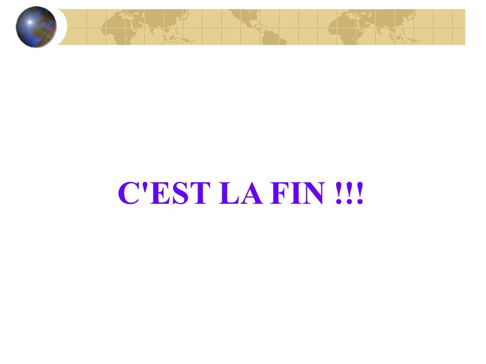 C EST LA FIN !!!