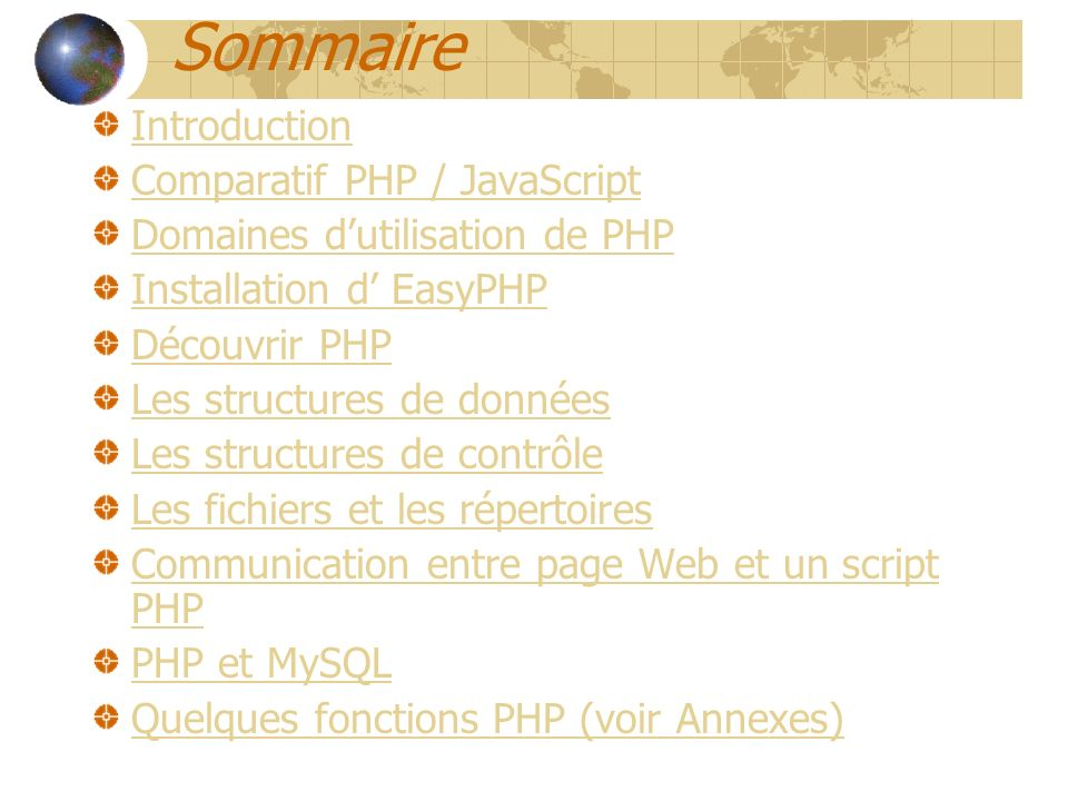 Sommaire Introduction Comparatif PHP / JavaScript