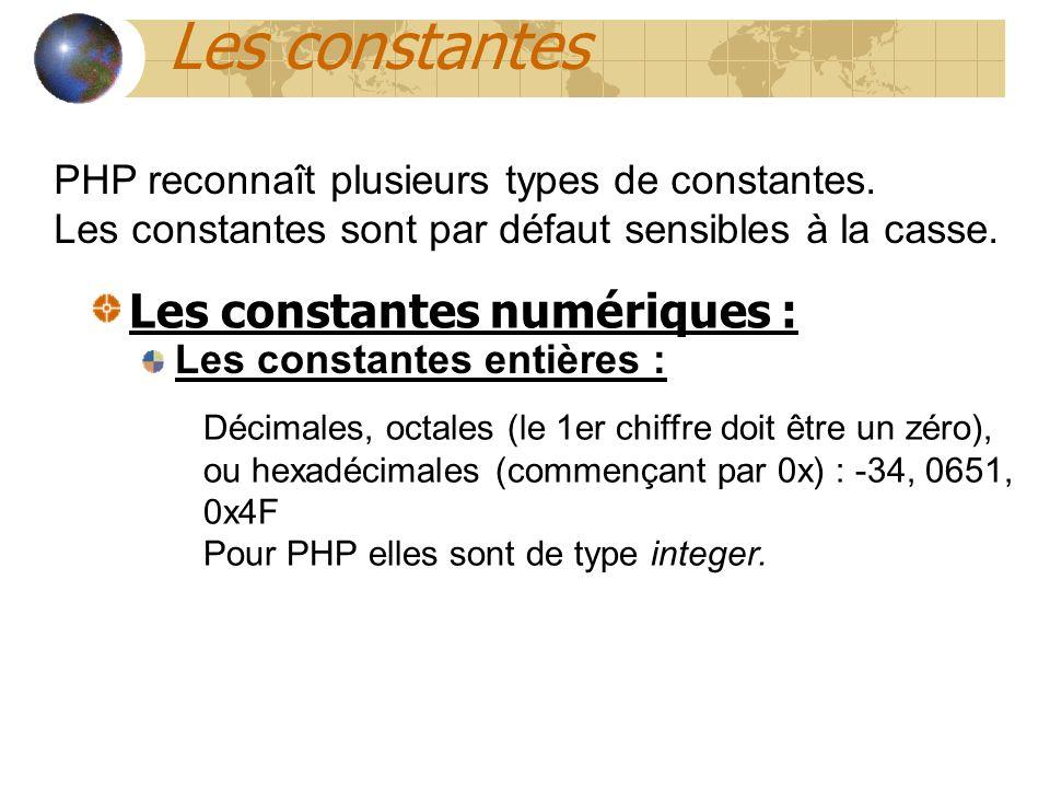 Les constantes Les constantes numériques :