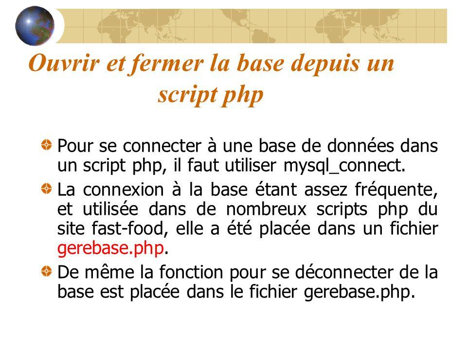 Ouvrir et fermer la base depuis un script php