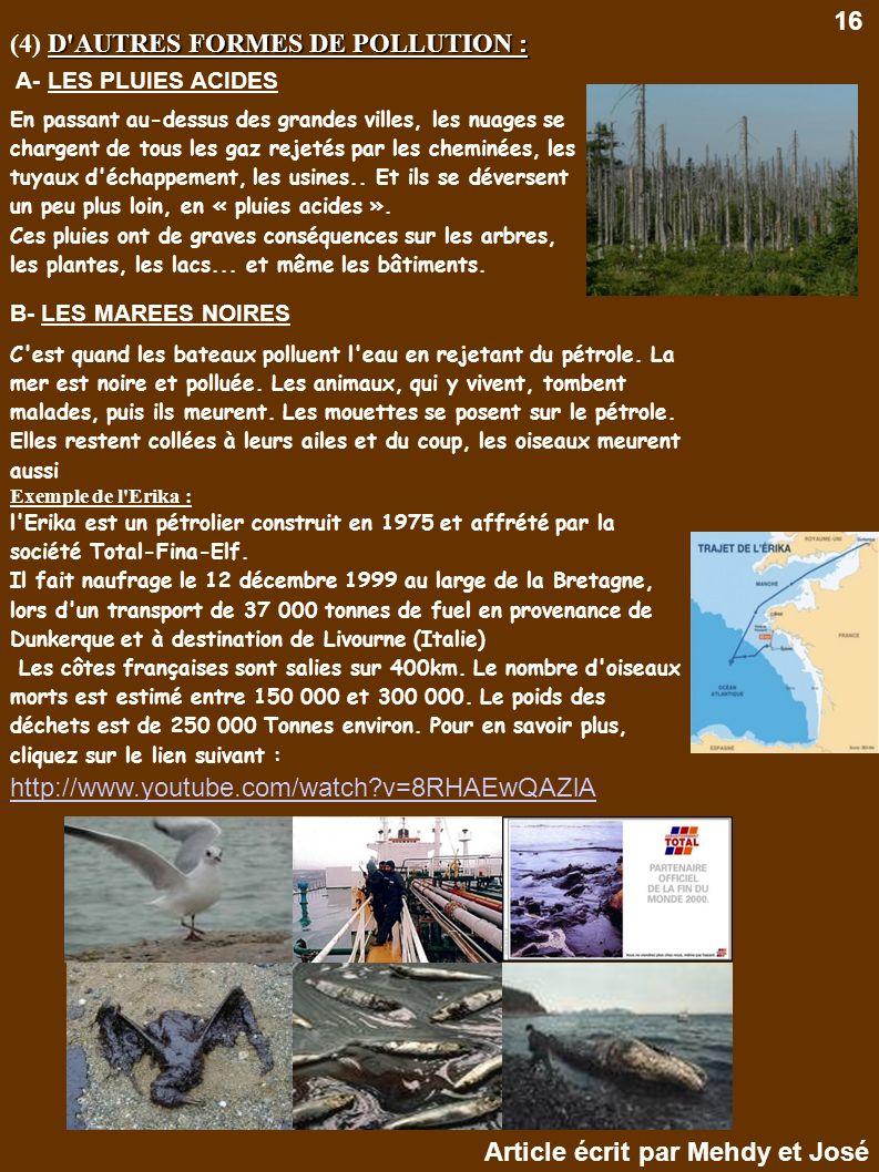 (4) D AUTRES FORMES DE POLLUTION :