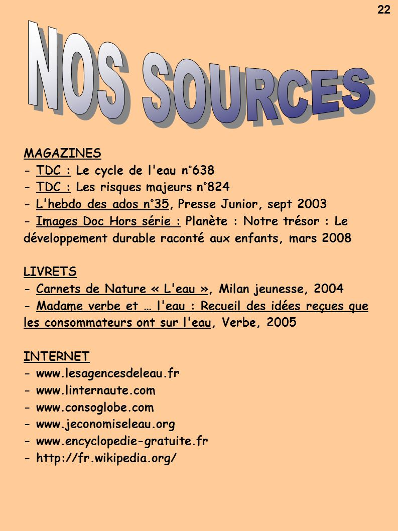 NOS SOURCES 22 MAGAZINES - TDC : Le cycle de l eau n°638