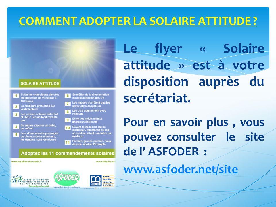 COMMENT ADOPTER LA SOLAIRE ATTITUDE