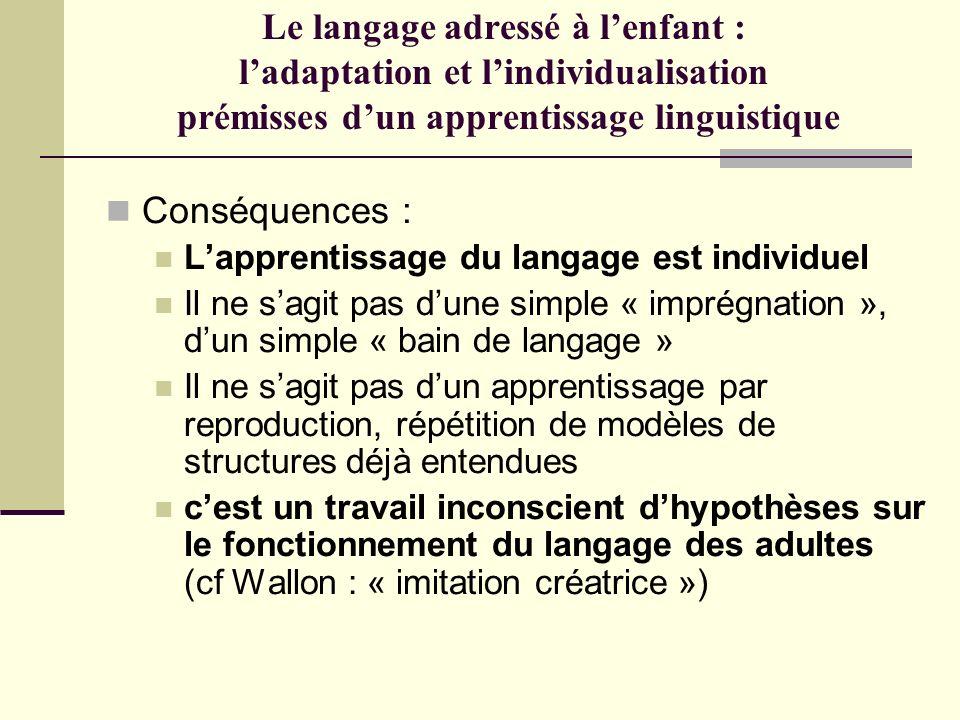 Le langage adressé à l'enfant : l'adaptation et l'individualisation prémisses d'un apprentissage linguistique