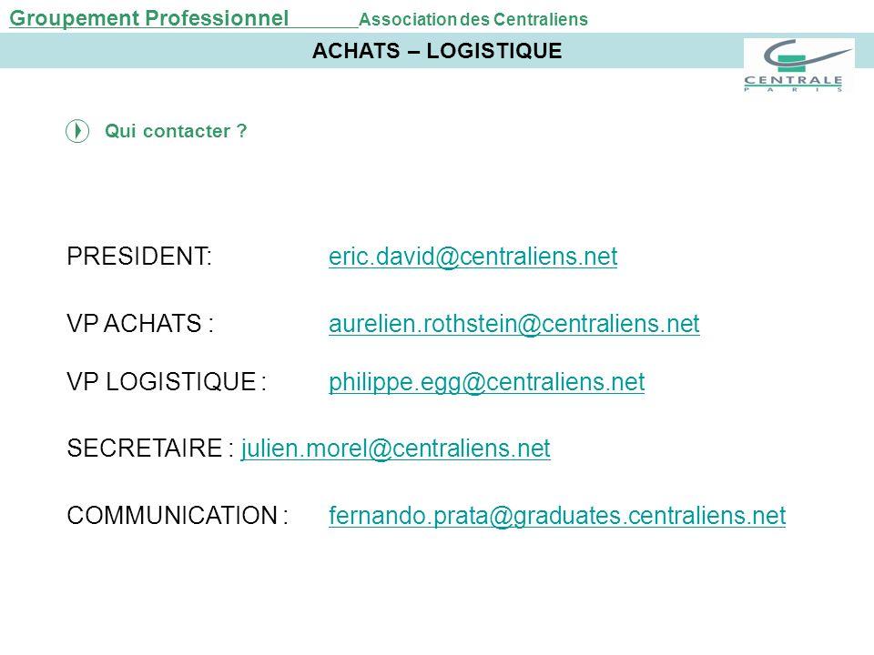 PRESIDENT: eric.david@centraliens.net
