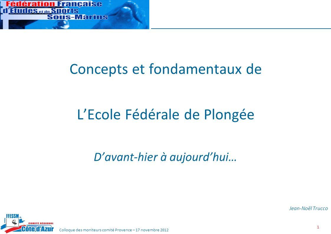 Concepts et fondamentaux de L'Ecole Fédérale de Plongée