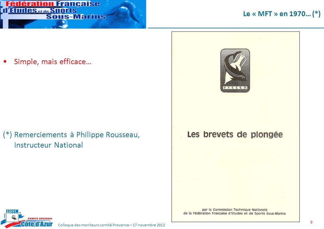 (*) Remerciements à Philippe Rousseau, Instructeur National