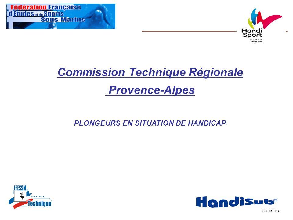 Commission Technique Régionale PLONGEURS EN SITUATION DE HANDICAP