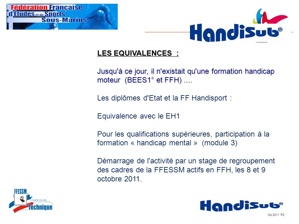 Les diplômes d Etat et la FF Handisport : Equivalence avec le EH1