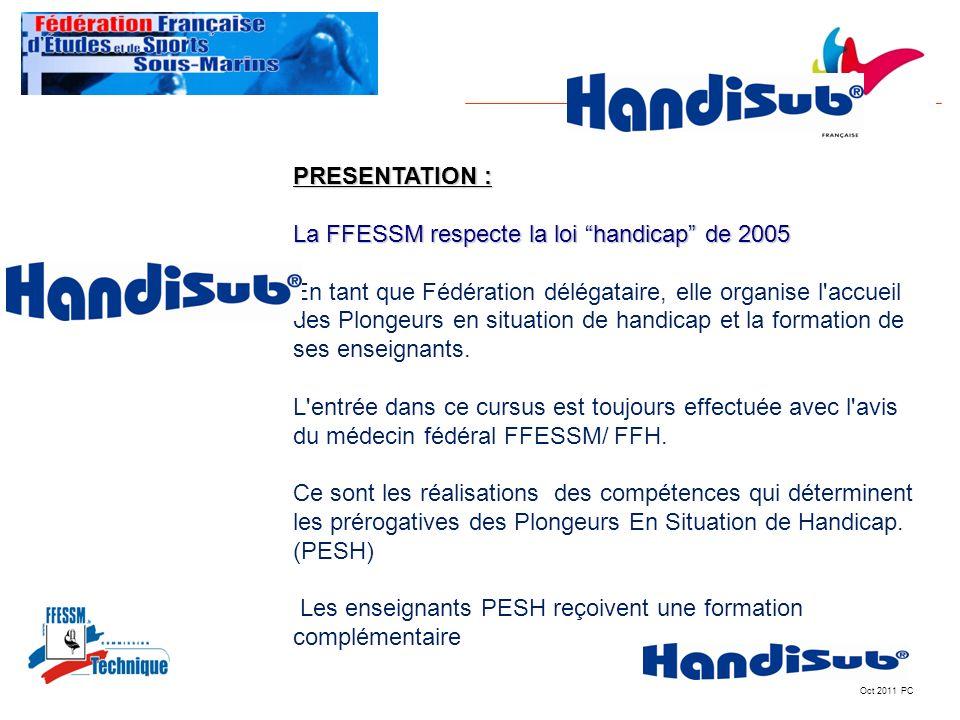 La FFESSM respecte la loi handicap de 2005