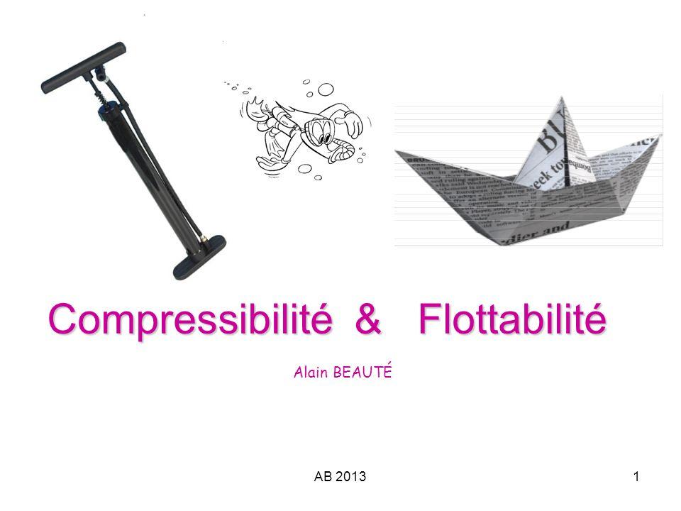 Compressibilité & Flottabilité Alain BEAUTÉ