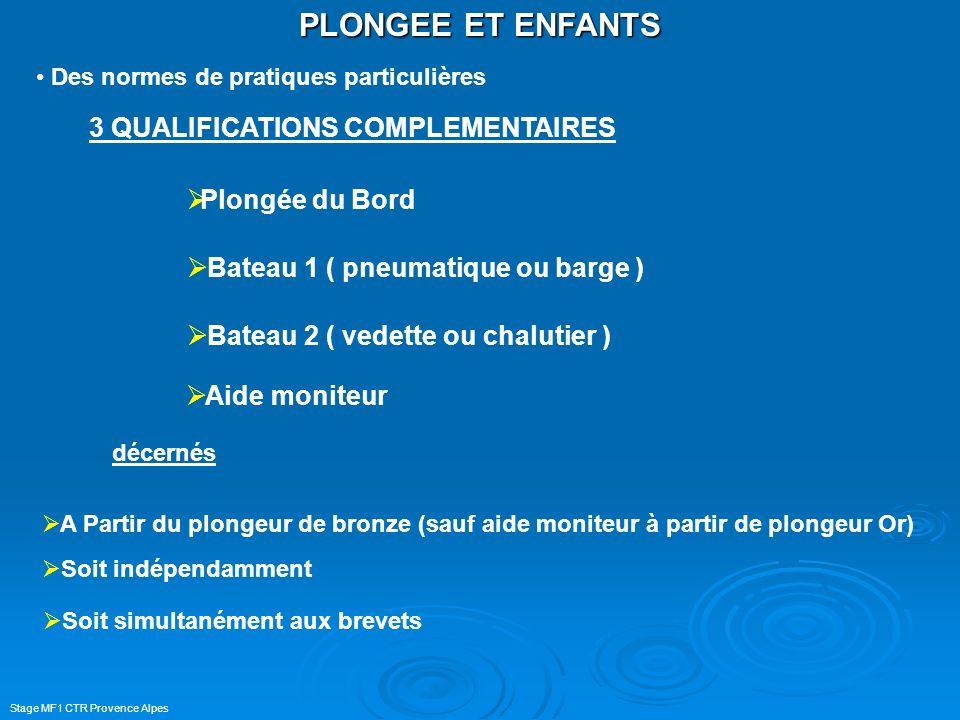 PLONGEE ET ENFANTS 3 QUALIFICATIONS COMPLEMENTAIRES Plongée du Bord