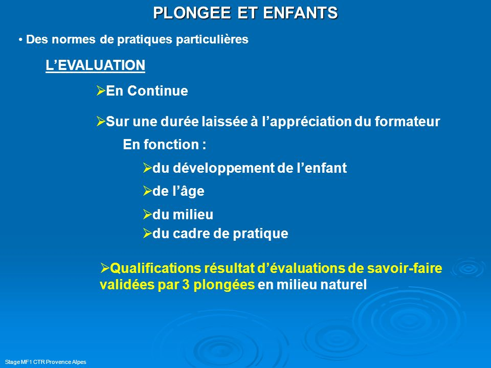 PLONGEE ET ENFANTS L'EVALUATION En Continue