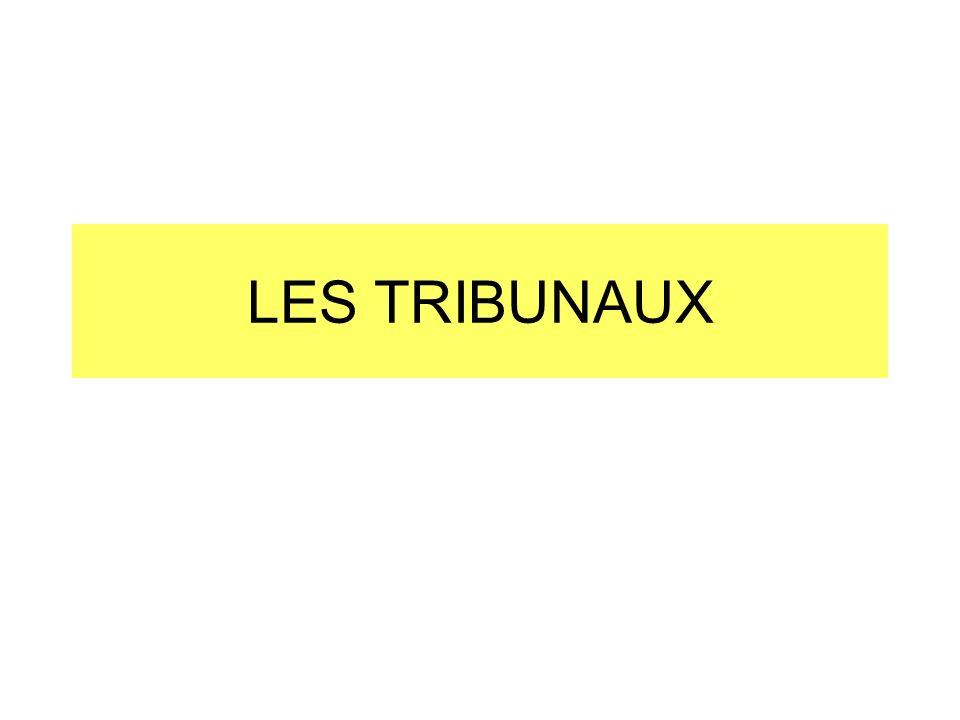 LES TRIBUNAUX