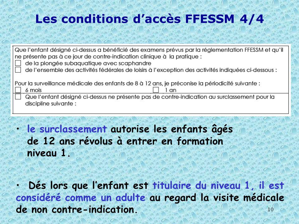 Les conditions d'accès FFESSM 4/4