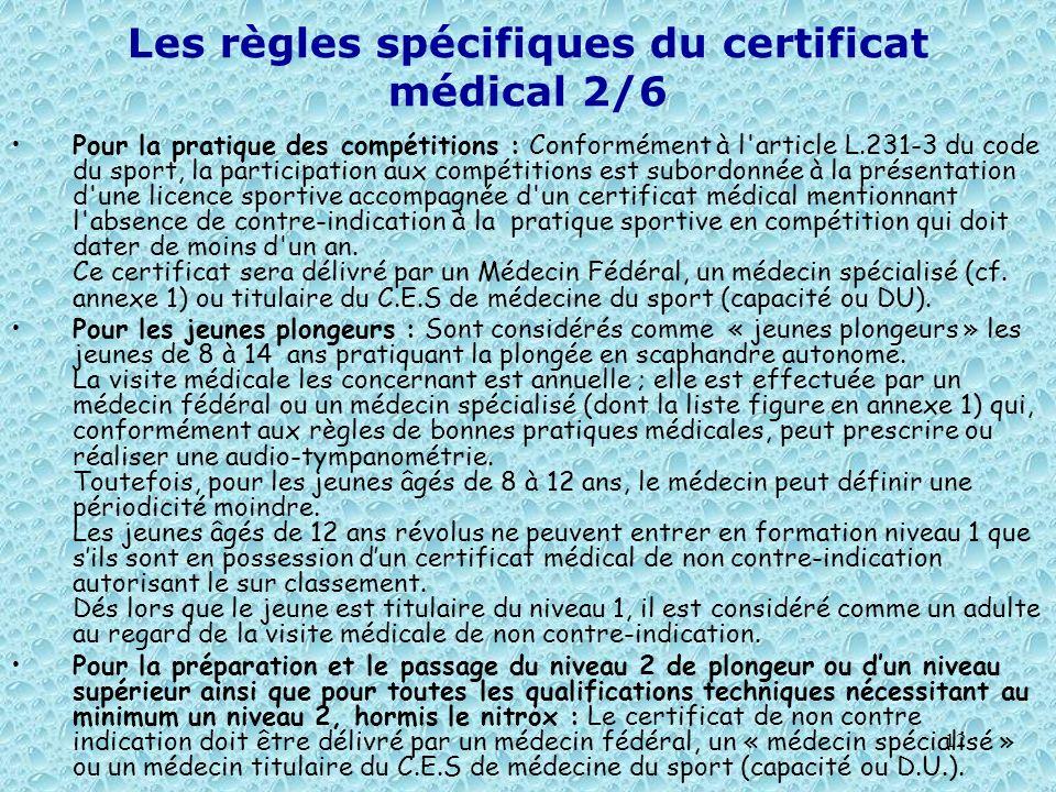 Les règles spécifiques du certificat médical 2/6