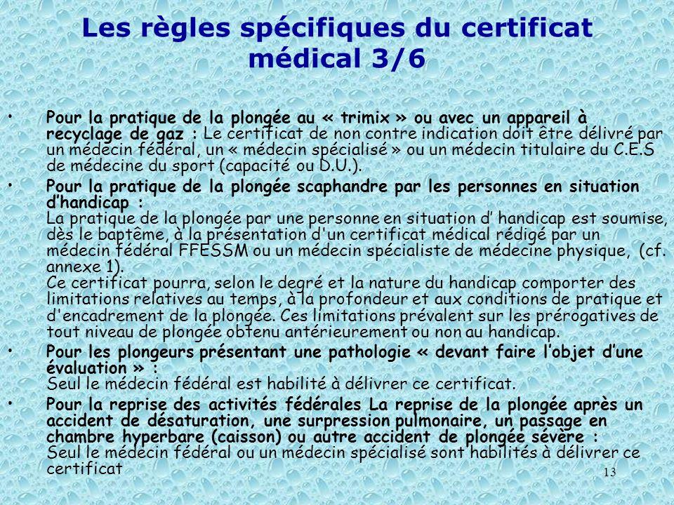 Les règles spécifiques du certificat médical 3/6