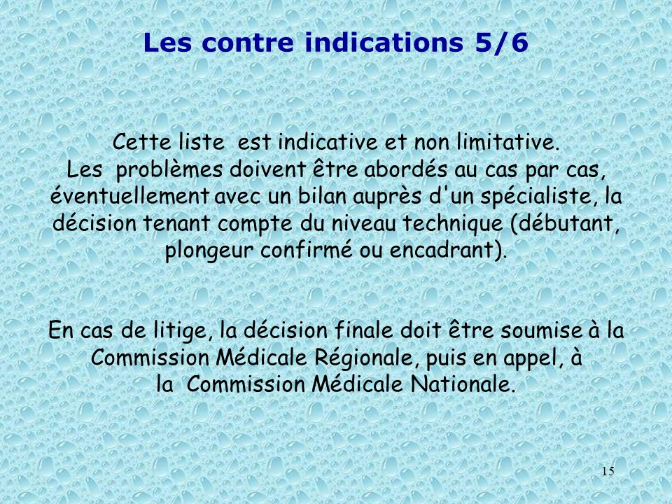 Les contre indications 5/6