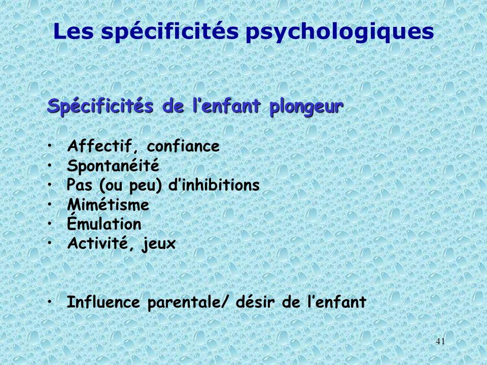 Les spécificités psychologiques